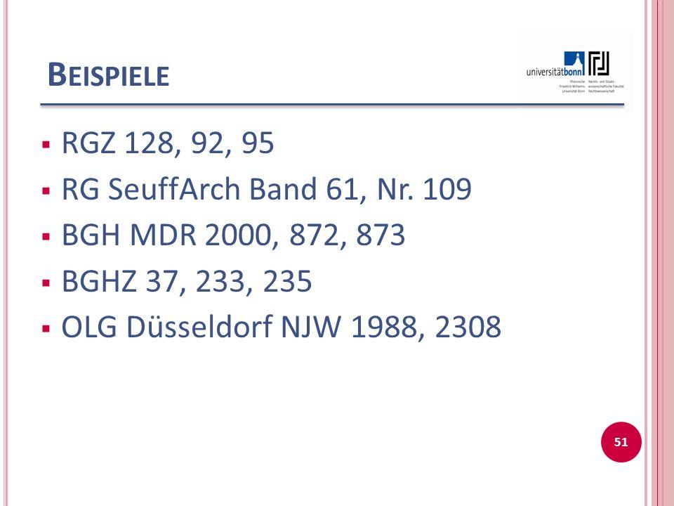 Beispiele RGZ 128, 92, 95 RG SeuffArch Band 61, Nr. 109