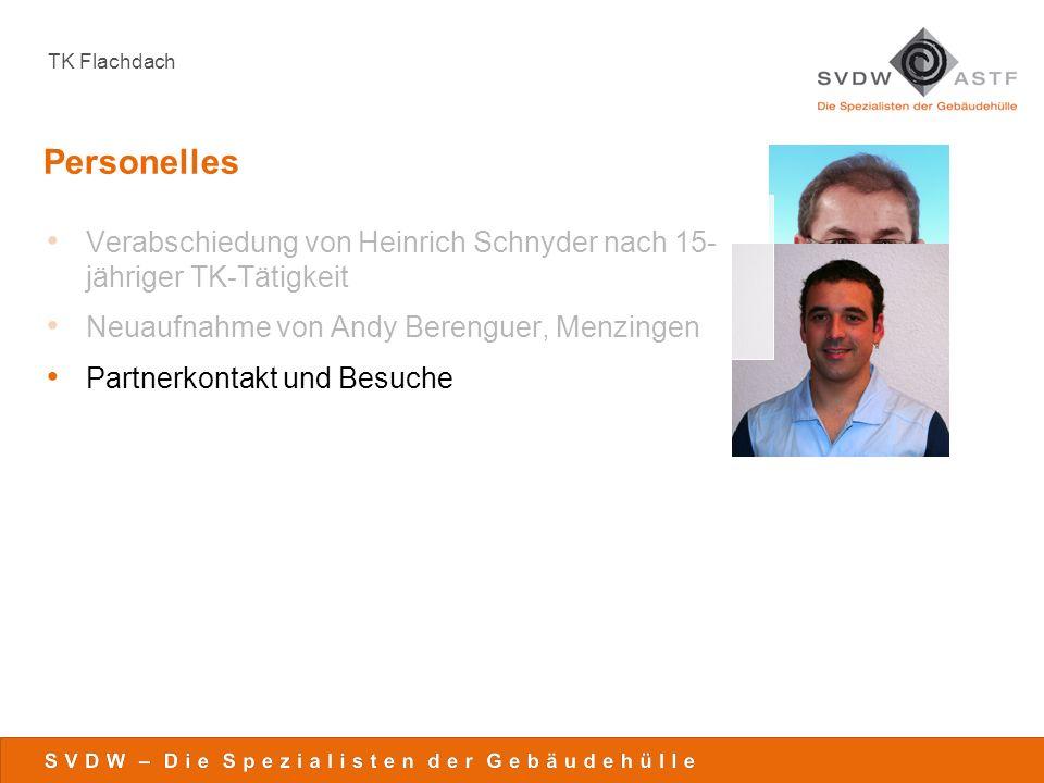 Personelles Verabschiedung von Heinrich Schnyder nach 15- jähriger TK-Tätigkeit. Neuaufnahme von Andy Berenguer, Menzingen.