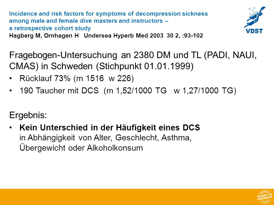 Incidence and risk factors for symptoms of decompression sickness among male and female dive masters and instructors – a retrospective cohort study Hagberg M, Ornhagen H Undersea Hyperb Med 2003 30 2, :93-102