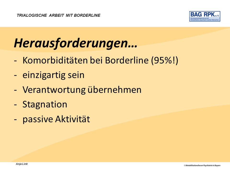Herausforderungen… Komorbiditäten bei Borderline (95%!)