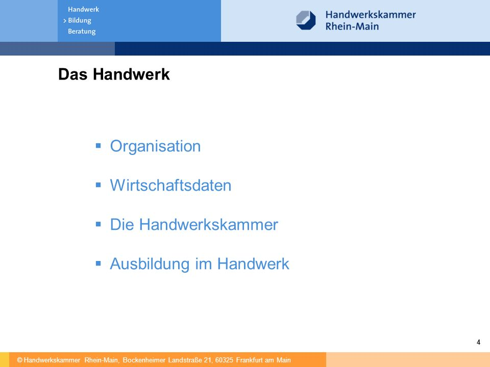 Das Handwerk Organisation Wirtschaftsdaten Die Handwerkskammer Ausbildung im Handwerk