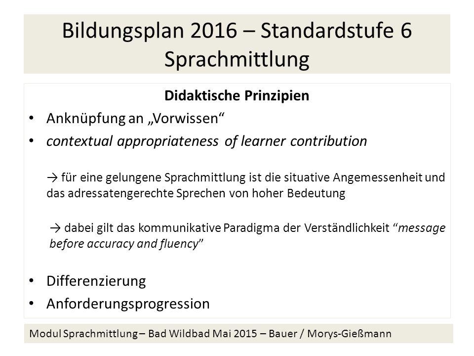 Bildungsplan 2016 – Standardstufe 6 Sprachmittlung