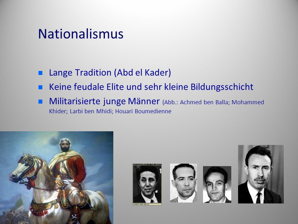 Nationalismus Lange Tradition (Abd el Kader)