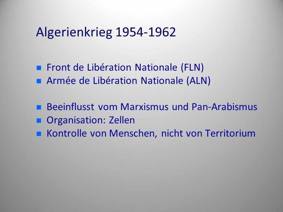 Algerienkrieg 1954-1962 Front de Libération Nationale (FLN)