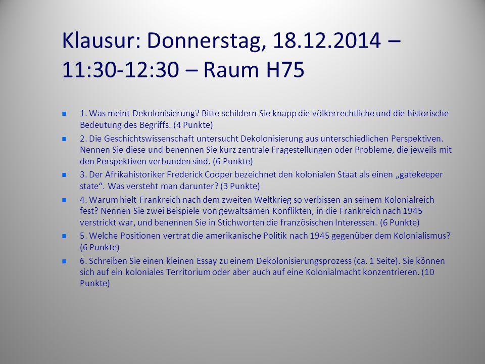 Klausur: Donnerstag, 18.12.2014 – 11:30-12:30 – Raum H75