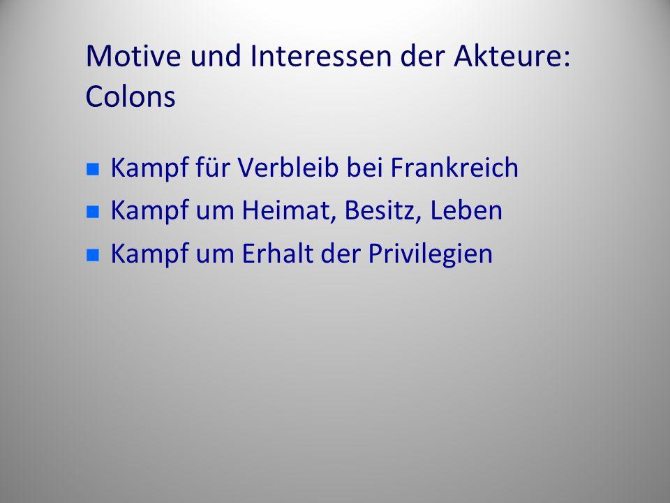 Motive und Interessen der Akteure: Colons