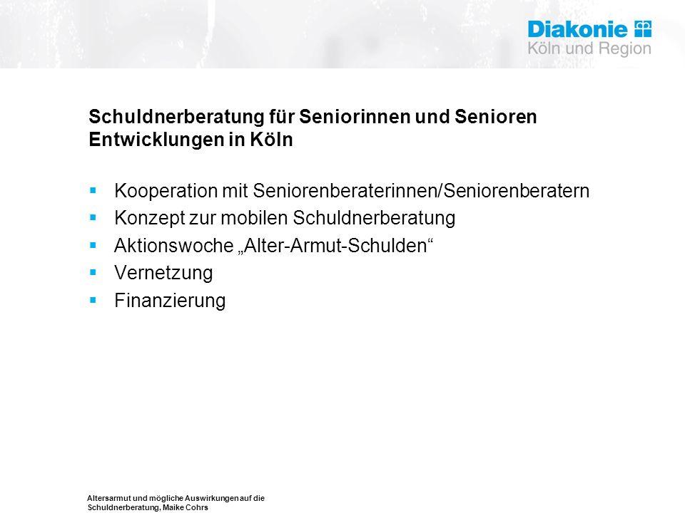 Schuldnerberatung für Seniorinnen und Senioren Entwicklungen in Köln