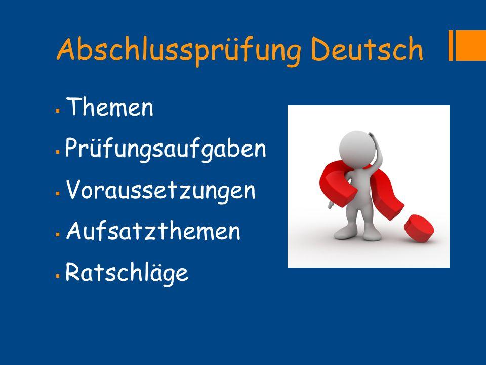 Abschlussprüfung Deutsch