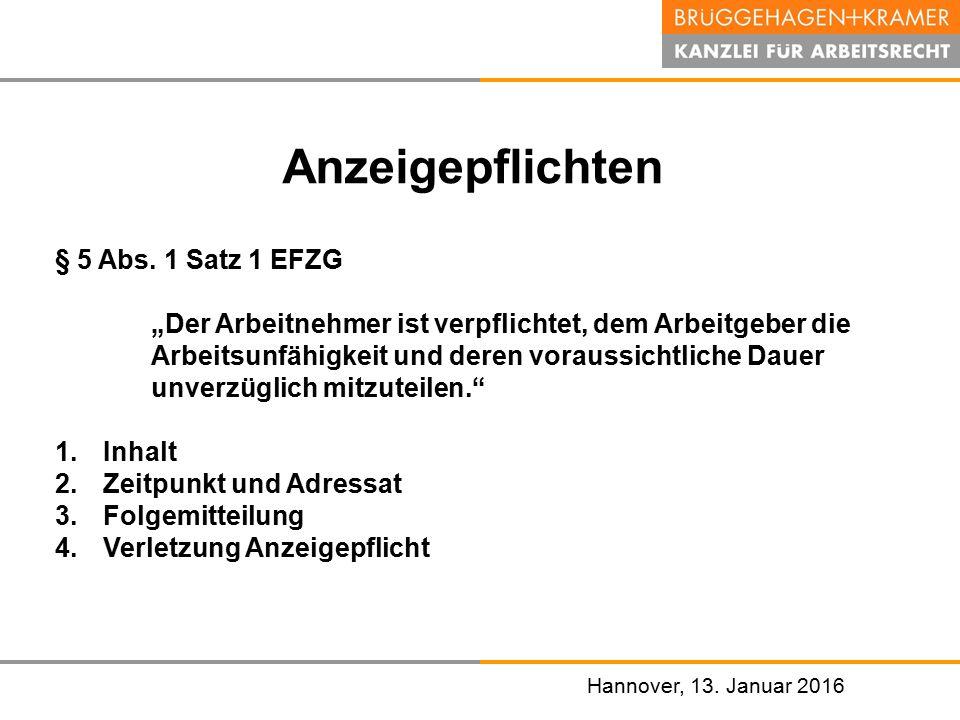 Anzeigepflichten § 5 Abs. 1 Satz 1 EFZG