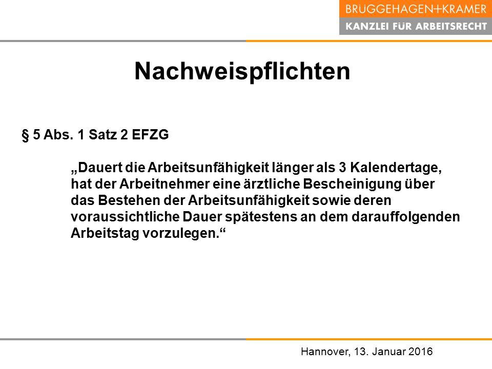 Nachweispflichten § 5 Abs. 1 Satz 2 EFZG
