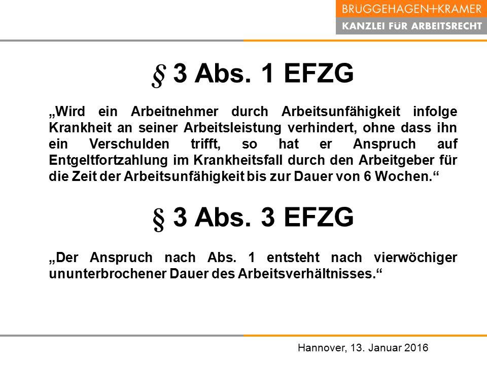 § 3 Abs. 1 EFZG