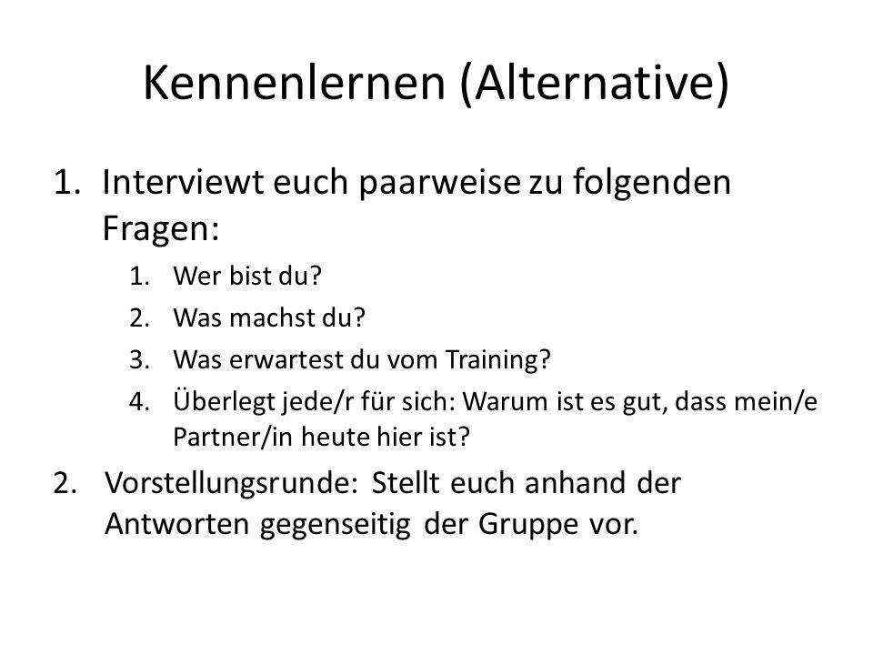 Kennenlernen (Alternative)
