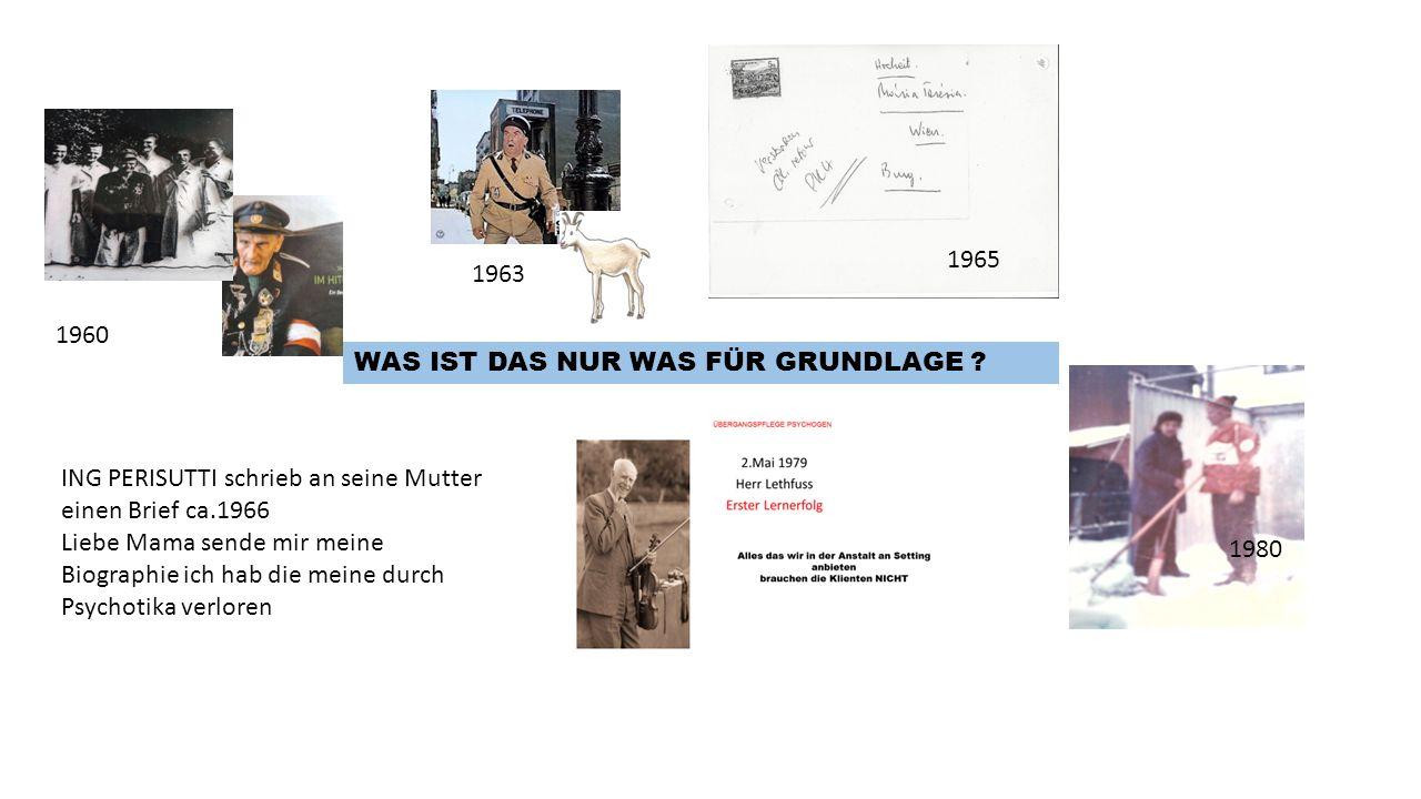1965 1963. 1960. WAS IST DAS NUR WAS FÜR GRUNDLAGE ING PERISUTTI schrieb an seine Mutter einen Brief ca.1966.