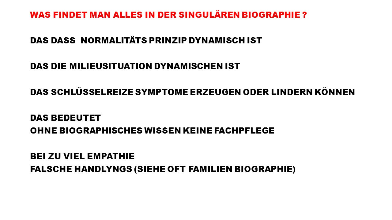 WAS FINDET MAN ALLES IN DER SINGULÄREN BIOGRAPHIE