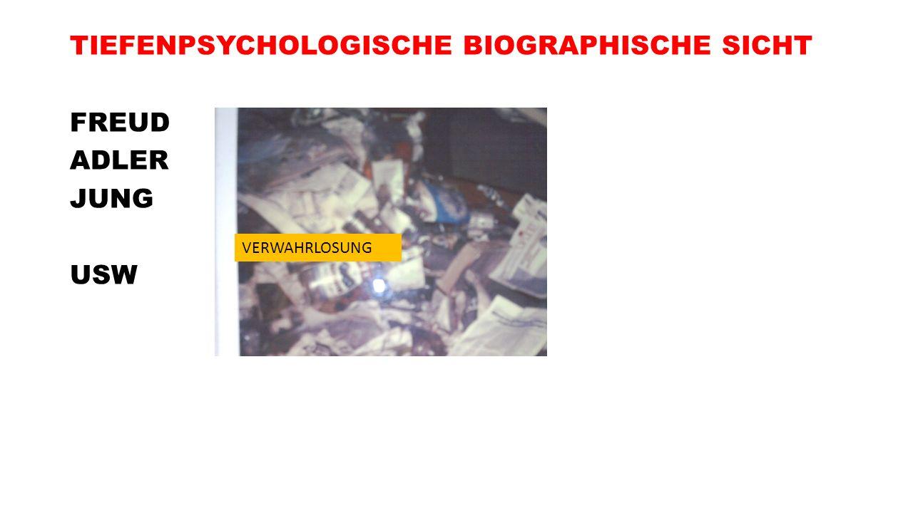 TIEFENPSYCHOLOGISCHE BIOGRAPHISCHE SICHT FREUD ADLER JUNG USW
