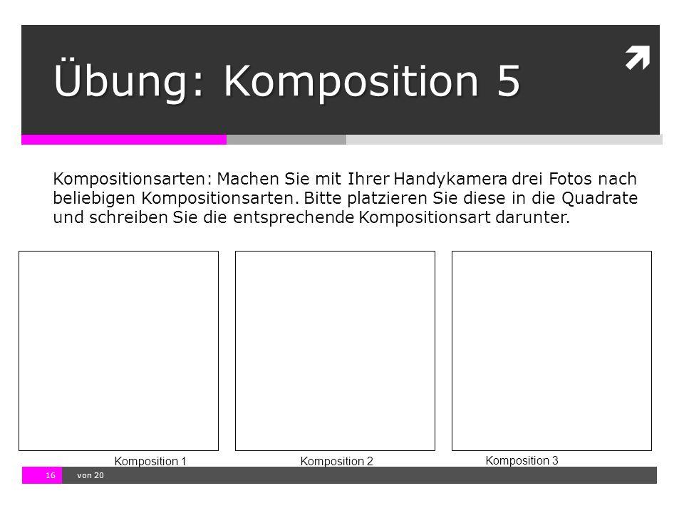 Übung: Komposition 5