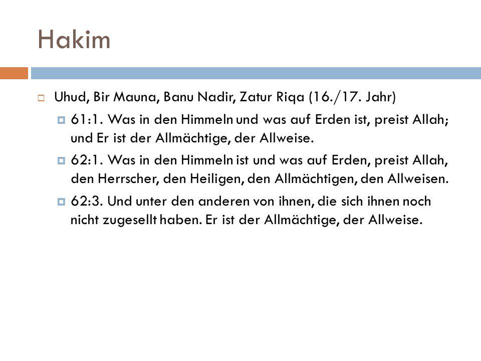 Hakim Uhud, Bir Mauna, Banu Nadir, Zatur Riqa (16./17. Jahr)