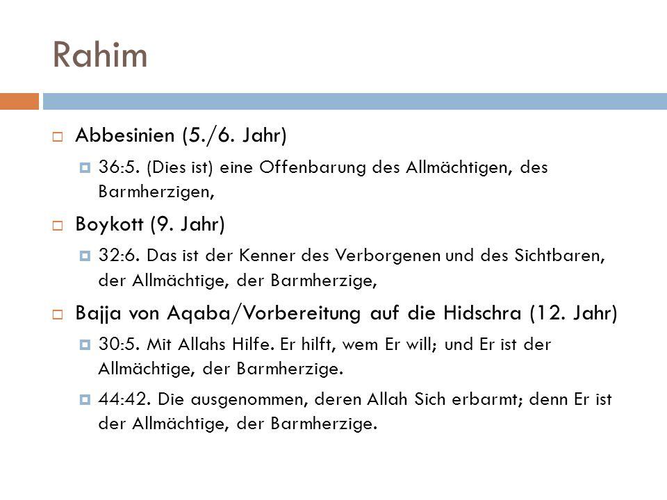 Rahim Abbesinien (5./6. Jahr) Boykott (9. Jahr)
