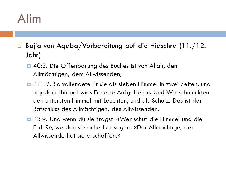 Alim Bajja von Aqaba/Vorbereitung auf die Hidschra (11./12. Jahr)