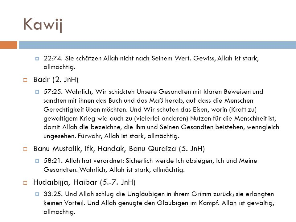 Kawij Badr (2. JnH) Banu Mustalik, Ifk, Handak, Banu Quraiza (5. JnH)