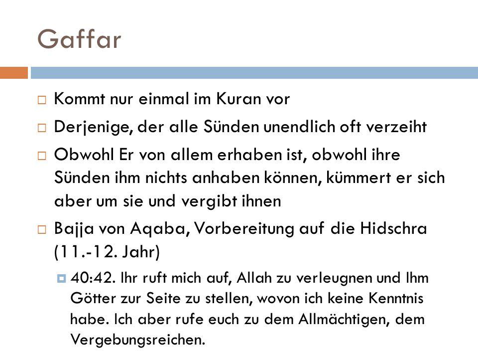 Gaffar Kommt nur einmal im Kuran vor