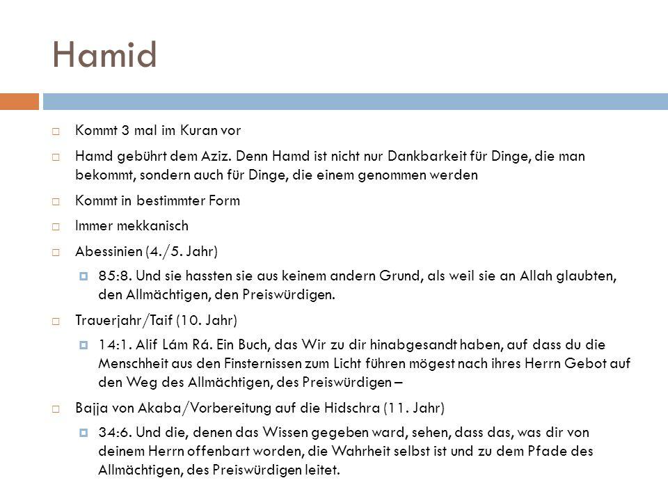 Hamid Kommt 3 mal im Kuran vor