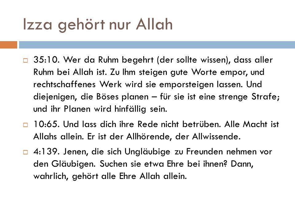 Izza gehört nur Allah