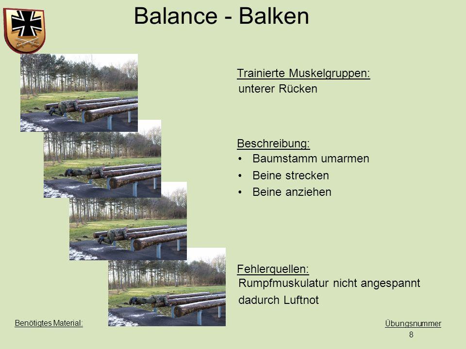 Balance - Balken unterer Rücken Baumstamm umarmen Beine strecken