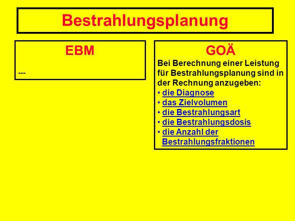 Bestrahlungsplanung EBM GOÄ