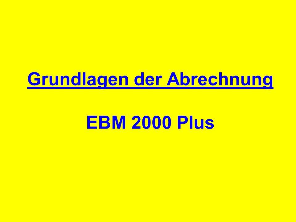 Grundlagen der Abrechnung EBM 2000 Plus