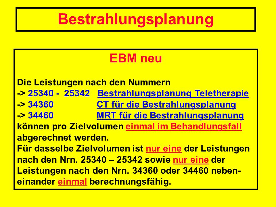 Bestrahlungsplanung EBM neu Die Leistungen nach den Nummern