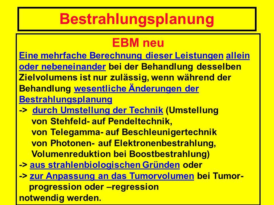 Bestrahlungsplanung EBM neu