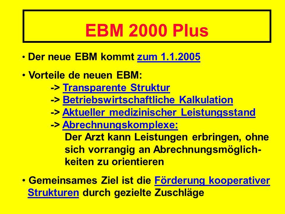 EBM 2000 Plus Der neue EBM kommt zum 1.1.2005.