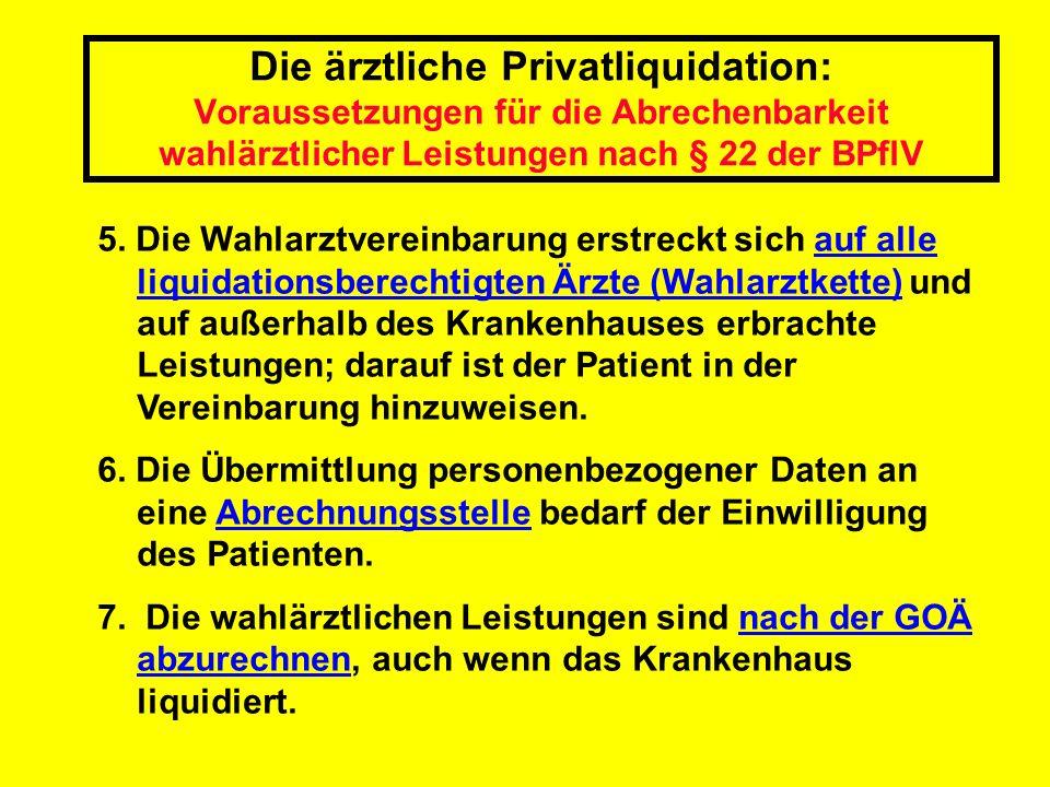 Die ärztliche Privatliquidation: Voraussetzungen für die Abrechenbarkeit wahlärztlicher Leistungen nach § 22 der BPflV