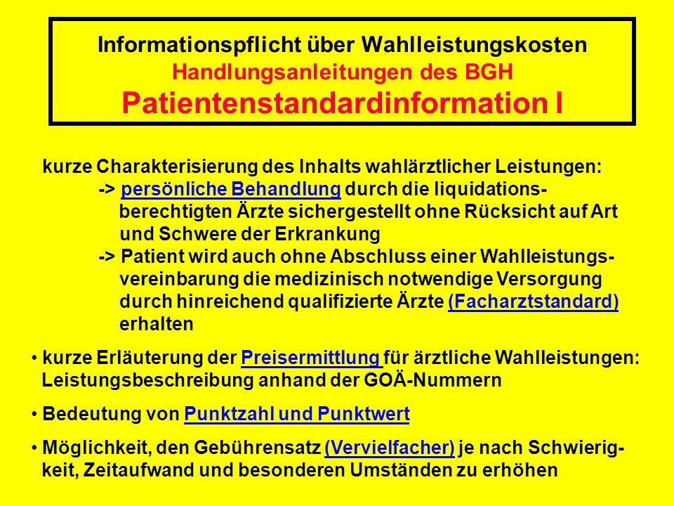 Informationspflicht über Wahlleistungskosten Handlungsanleitungen des BGH Patientenstandardinformation I