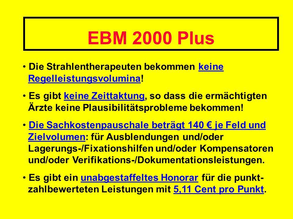 EBM 2000 Plus Die Strahlentherapeuten bekommen keine Regelleistungsvolumina!