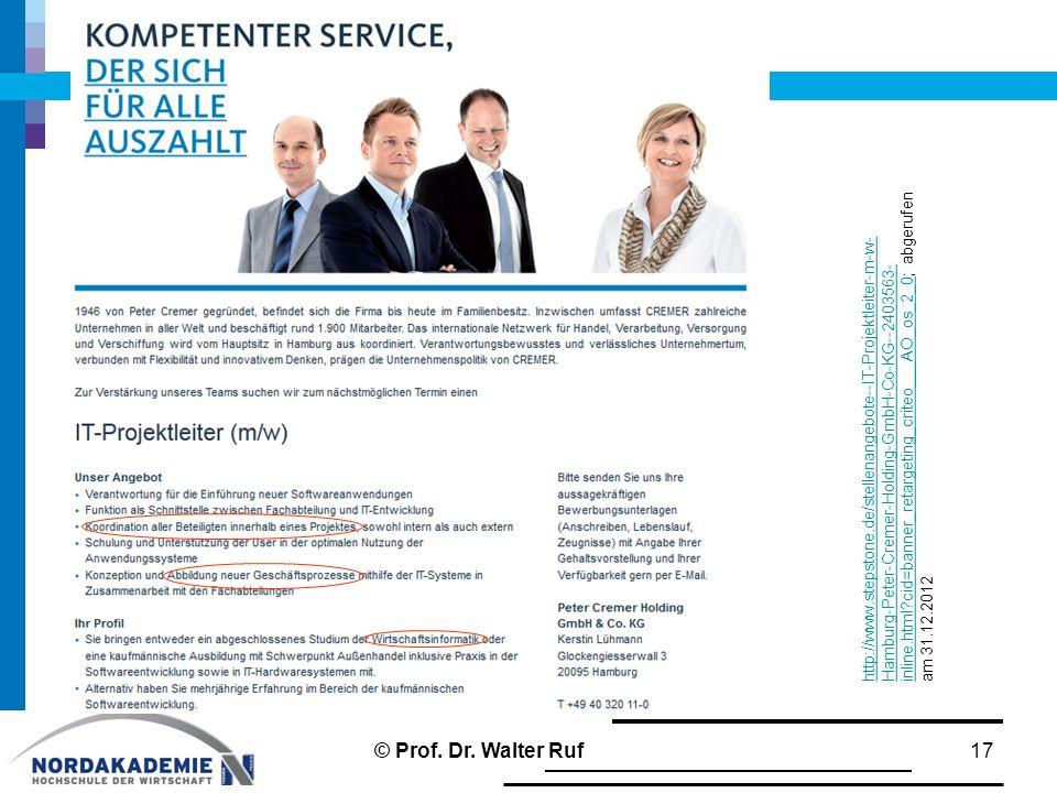 http://www.stepstone.de/stellenangebote--IT-Projektleiter-m-w-Hamburg-Peter-Cremer-Holding-GmbH-Co-KG--2403563-inline.html cid=banner_retargeting_criteo___AO_os_2_0; abgerufen am 31.12.2012
