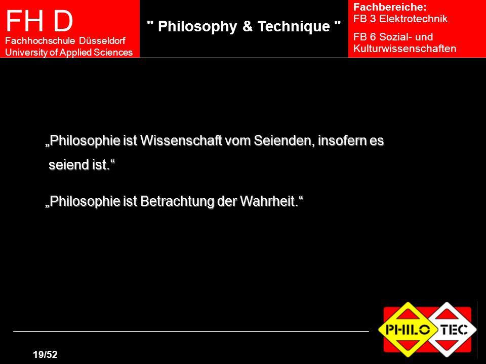 """""""Philosophie ist Wissenschaft vom Seienden, insofern es"""