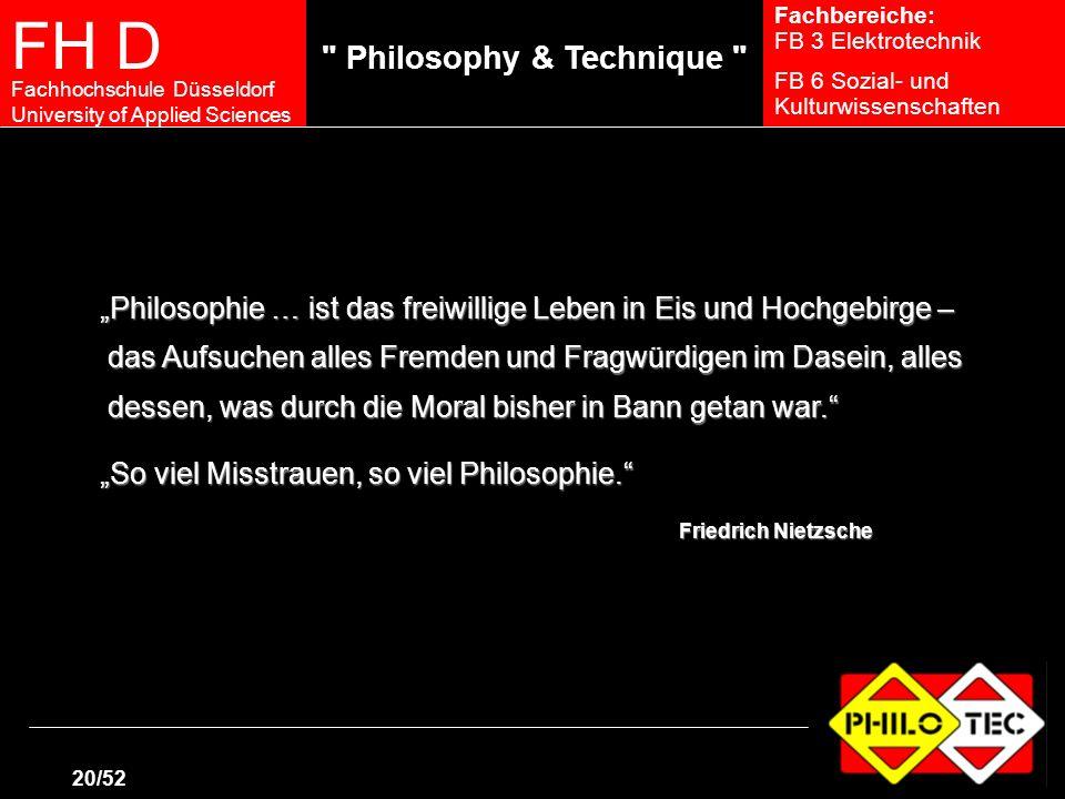 """""""Philosophie … ist das freiwillige Leben in Eis und Hochgebirge –"""