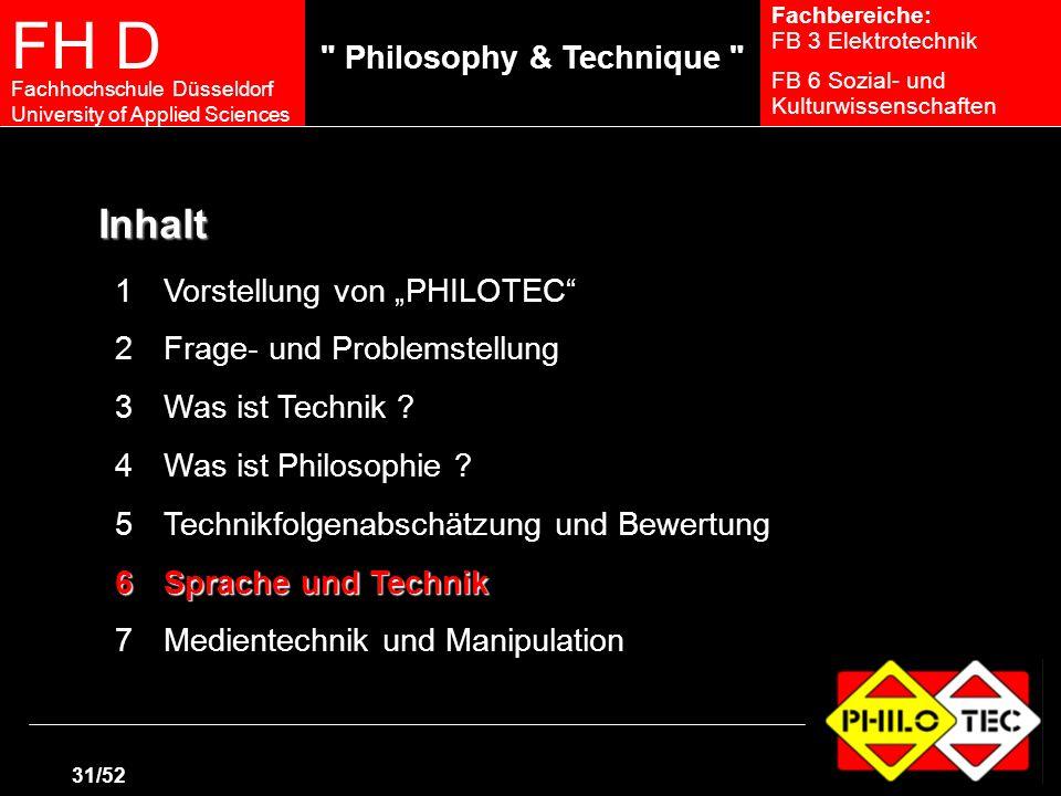 """Inhalt 1 Vorstellung von """"PHILOTEC 2 Frage- und Problemstellung"""