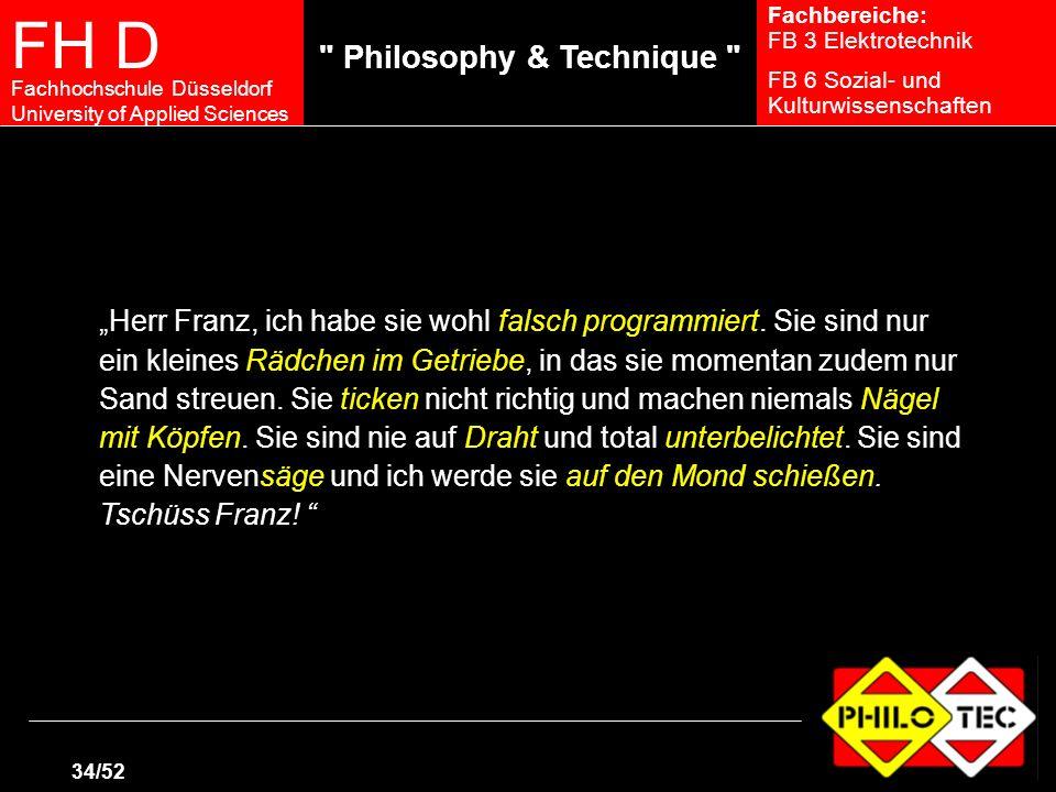 """""""Herr Franz, ich habe sie wohl falsch programmiert"""
