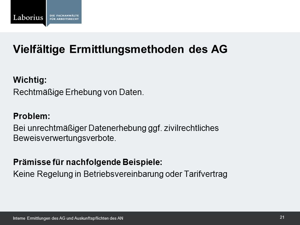 Vielfältige Ermittlungsmethoden des AG