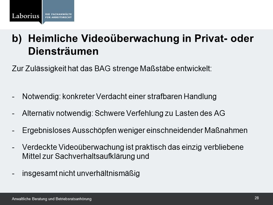 b) Heimliche Videoüberwachung in Privat- oder Diensträumen