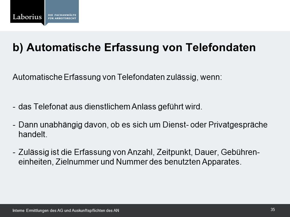 b) Automatische Erfassung von Telefondaten