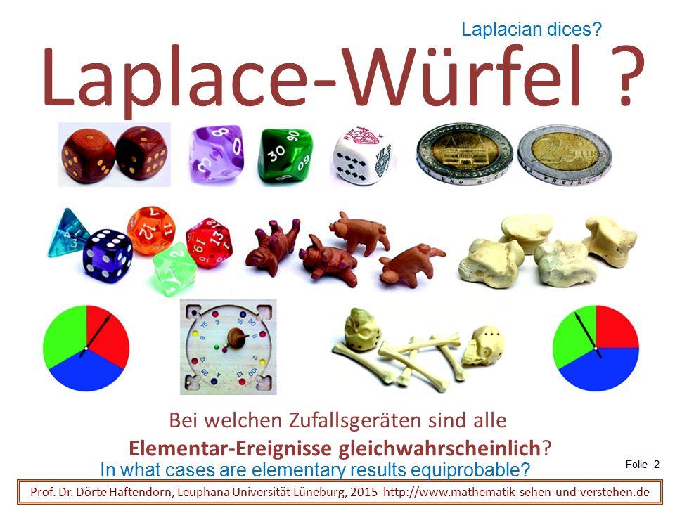 Laplace-Würfel Bei welchen Zufallsgeräten sind alle