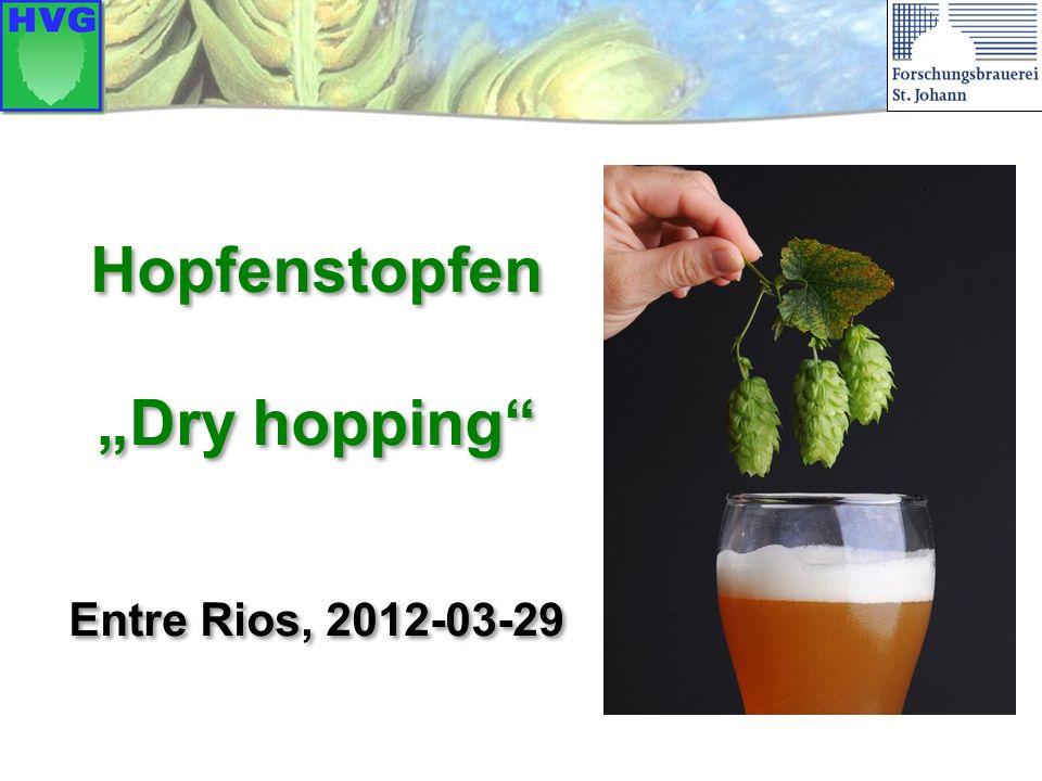"Hopfenstopfen ""Dry hopping"