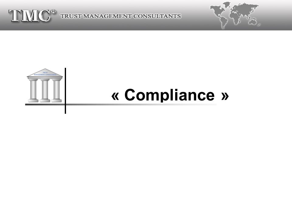 « Compliance »