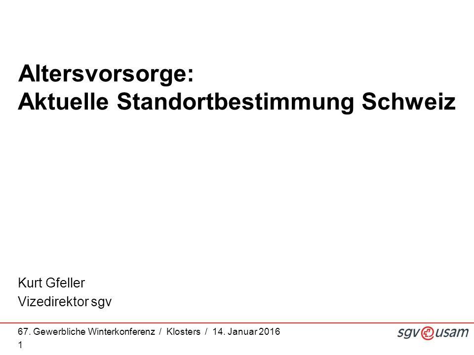 Altersvorsorge: Aktuelle Standortbestimmung Schweiz