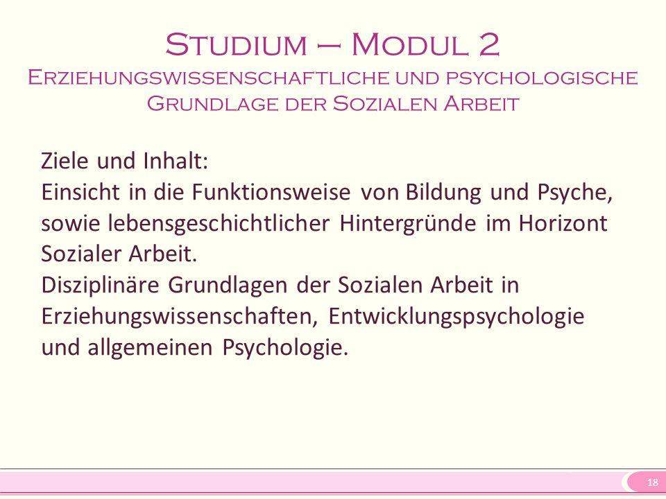 Studium – Modul 2 Erziehungswissenschaftliche und psychologische Grundlage der Sozialen Arbeit