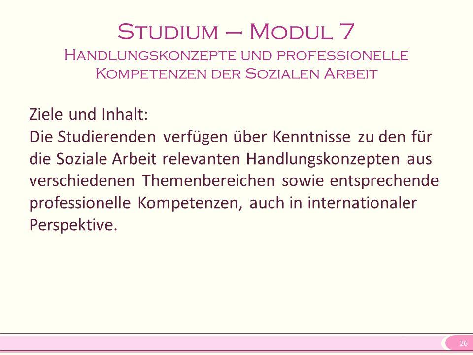 Studium – Modul 7 Handlungskonzepte und professionelle Kompetenzen der Sozialen Arbeit